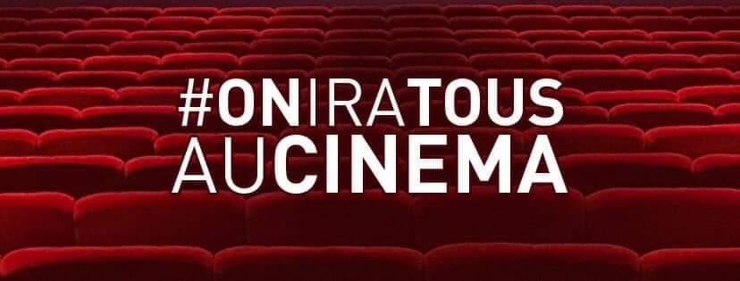 On Ira Tous Au Cinéma